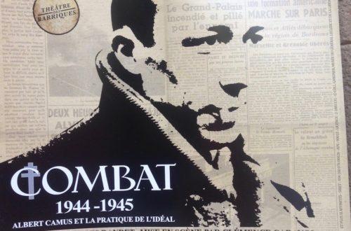 Combat 1944-1945. Albert Camus et la Pratique de l'idéal